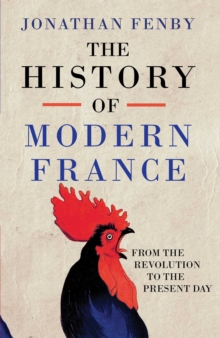 Image for The history of modern France  : from the Revolution to the present day