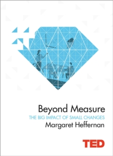 Image for Beyond measure  : the big impact of small changes