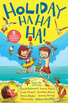 Image for Holiday ha ha ha!  : super silly stories
