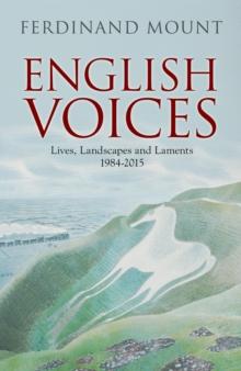 Image for English voices  : lives, landscapes, laments 1985-2015