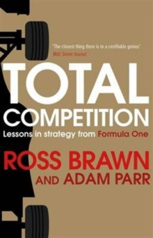 Image for Total competition  : lessons in strategy from Formula One