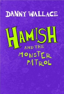Image for Hamish and the monster patrol
