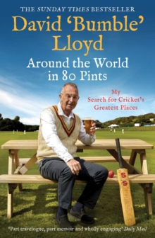 Image for Around the world in 80 pints  : my search for cricket's greatest places