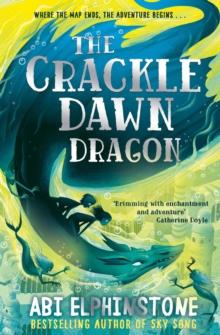 The crackle dawn dragon - Elphinstone, Abi