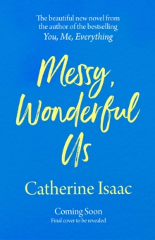 Image for Messy, wonderful us