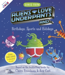 Image for Aliens love underpants and...birthdays, sports and holidays