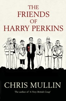 Image for The friends of Harry Perkins