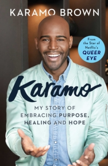 Image for Karamo  : my story of embracing purpose, healing and hope