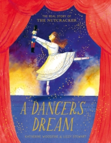 Image for A dancer's dream  : the real story of The nutcracker