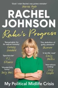 Image for Rake's progress  : my political midlife crisis