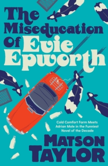 Image for The miseducation of Evie Epworth