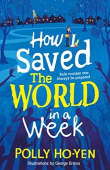 How I saved the world in a week - Ho-Yen, Polly