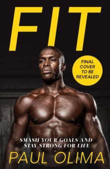 Image for Fit  : smash your goals and stay strong for life