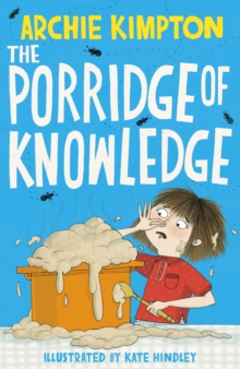 Image for The porridge of knowledge