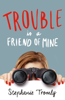 Image for Trouble is a friend of mine