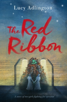 The red ribbon - Adlington, Lucy