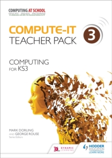 Image for Compute-IT: Teacher Pack 3 - Computing for KS3