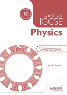 Cambridge IGCSE Physics Workbook 2nd Edition - Kennett, Heather