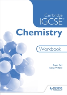 Cambridge IGCSE Chemistry Workbook 2nd Edition - Earl, Bryan