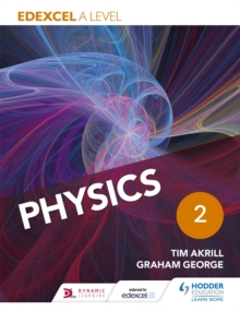 Edexcel A level physicsYear 2,: Student book