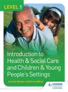 Image for Introduction to health & social care and children & young people's settingsLevel 1