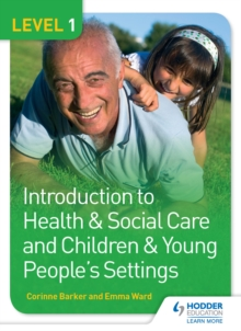 Image for Introduction to health & social care and children & young people's settings.