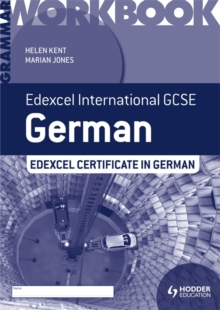 Edexcel international GCSE and certificate German grammar: Workbook - Kent, Helen