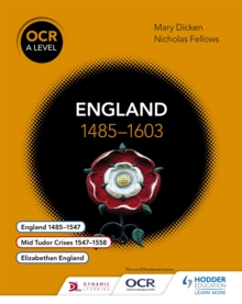 OCR A level history: England 1485-1603
