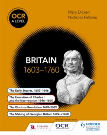 OCR A level history  : Britain 1603-1760