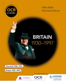 OCR A level history: Britain 1930-1997