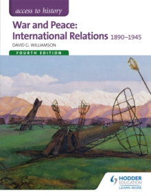 War and peace  : international relations 1890-1945