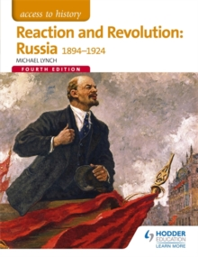 Reaction and revolution  : Russia 1894-1924