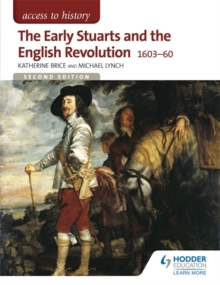 The early Stuarts and the English Revolution 1603-60