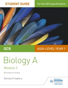 OCR biology  : a student guide1,: Foundations in biology - Fosbery, Richard