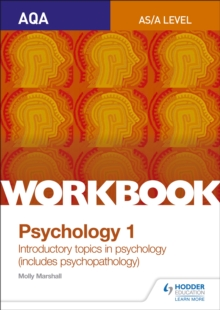 AQA psychology for A levelWorkbook 1,: Social influence, memory, attachment, psychopathology - Marshall, Molly