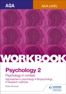AQA psychology for A levelWorkbook 2,: Biopsychology, approaches, research methods - Marshall, Molly