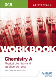 OCR A-Level Year 2 Chemistry A Workbook: Physical chemistry and transition elements