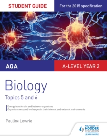 Image for AQA A-Level biology.: (Topics 5 and 6)