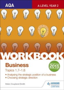 AQA A-level businessWorkbook 3, topics 1.7-1.8 - Smith, Helen Coupland