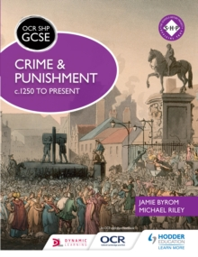 Image for Crime and punishment c.1250 to present: OCR GCSE history SHP