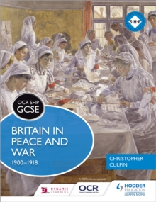 Britain in peace and war, 1900-1918