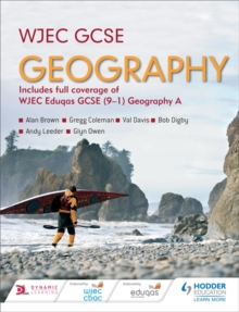 WJEC GCSE geography  : includes full coverage of WJEC Eduqas GCSE (9-1) Geography A