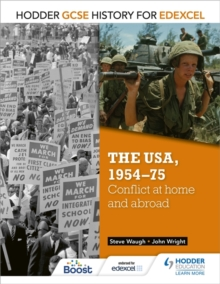 The USA, 1954-75  : conflict at home and abroad