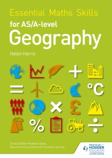 Essential maths skills for AS/A-Level geography - Harris, Helen