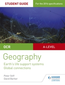 OCR AS/A-level geographyStudent guide 2,: Earth's life support systems, Global connections