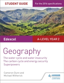Image for Edexcel A-level year 2 geography  : the water cycle and water insecurity the carbon cycle and energy security superpowers3,: Student guide