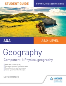 Image for AQA AS/A-level Geography Student Guide: Component 1: Physical Geography