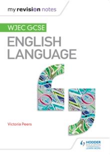 My Revision Notes: WJEC GCSE English Language - Powell, Ray