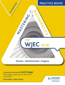 Image for Mastering mathematics for WJEC GCSEFoundation,: Practice book