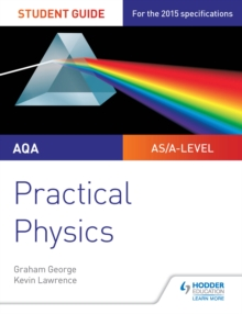 Image for AQA A-level physics student guide.: (Practical physics)